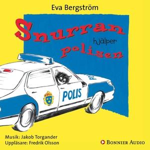 Snurran hjälper polisen (ljudbok) av Eva Bergst