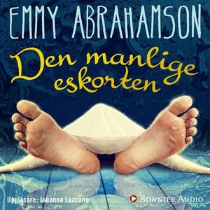 Den manlige eskorten (ljudbok) av Emmy Abrahams