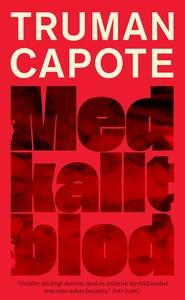 Med kallt blod (e-bok) av Truman Capote