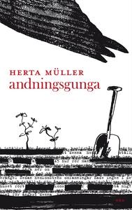 Andningsgunga (e-bok) av Herta Müller