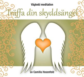 Vägledd meditation: Träffa din skyddsängel (lju