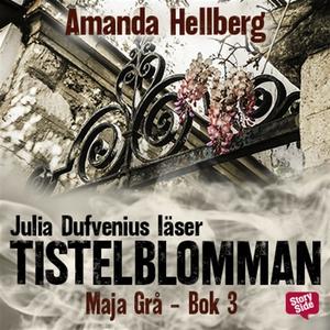 Tistelblomman (ljudbok) av Amanda Hellberg