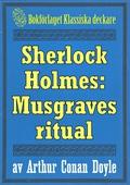 Sherlock Holmes: Äventyret med Musgraves ritual – Återutgivning av text från 1893