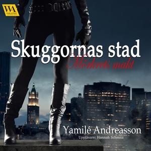 Mörkrets makt (ljudbok) av Yamilé Andreasson
