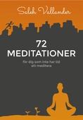 72 meditationer – för dig som inte har tid att meditera