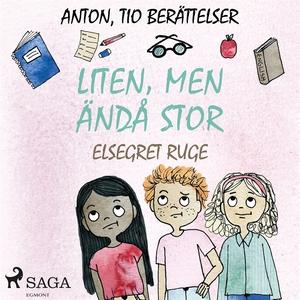 Liten, men ändå stor (ljudbok) av Elsegret Ruge