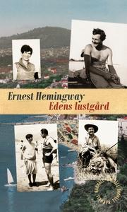 Edens lustgård (e-bok) av Ernest Hemingway