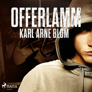 Offerlamm (ljudbok) av Karl Arne Blom