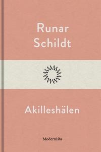 Akilleshälen (e-bok) av Runar Schildt