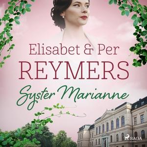 Syster Marianne (ljudbok) av Elisabet och Per R