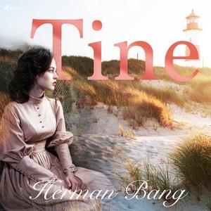 Tine (ljudbok) av Herman Bang