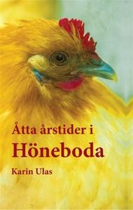 Åtta årstider i Höneboda (e-bok) av Karin Ulas