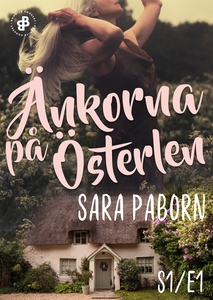 Änkorna på Österlen - S1E1 (e-bok) av Sara Pabo
