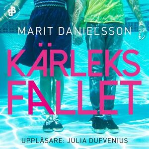 Kärleksfallet (ljudbok) av Marit Danielsson