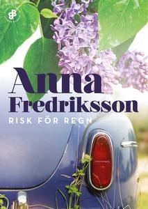 Risk för regn (e-bok) av Anna Fredriksson