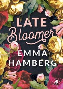 Late Bloomer (e-bok) av Emma Hamberg