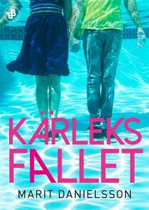 Kärleksfallet (e-bok) av Marit Danielsson