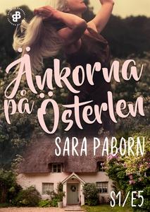 Änkorna på Österlen - S1E5 (e-bok) av Sara Pabo