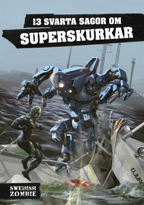 13 svarta sagor om superskurkar (e-bok) av Mark