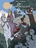 Det förtrollade slottet 2: Ridderlig kärlek