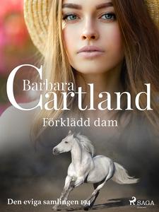 Förklädd dam (e-bok) av Barbara Cartland