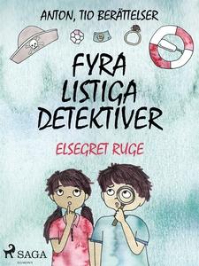 Fyra listiga detektiver (e-bok) av Elsegret Rug