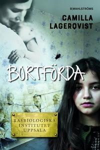 Blodsvänner 3 - Bortförda (e-bok) av Camilla La