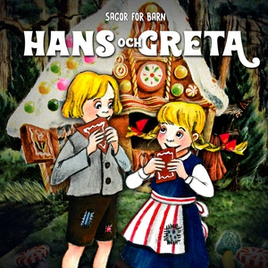 Hans och Greta (ljudbok) av Staffan Götestam, J