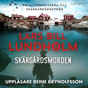 Skärgårdsmorden (ljudbok) av Lars Bill Lundholm