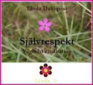Självrespekt - vägledd meditation