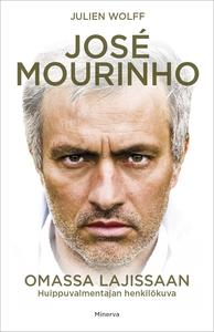 José Mourinho – Omassa lajissaan; Huippuvalment