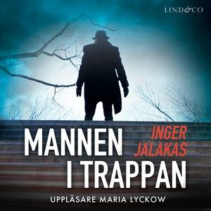 Mannen i trappan (ljudbok) av Inger Jalakas