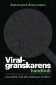 Viralgranskarens handbok : källkritik och självförsvar på nätet