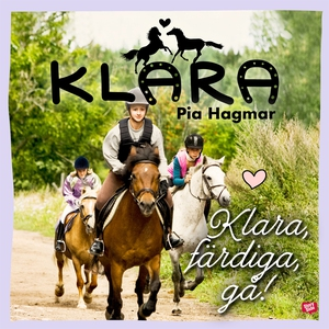 Klara färdiga gå (ljudbok) av Pia Hagmar