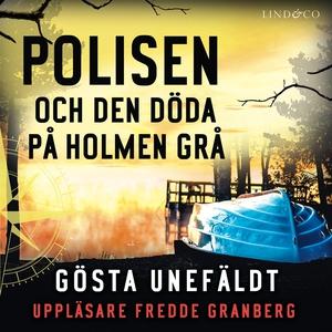 Polisen och den döde på Holmen grå (ljudbok) av