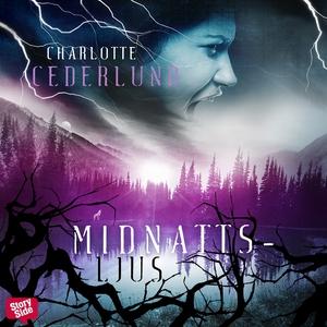 Midnattsljus (ljudbok) av Charlotte Cederlund
