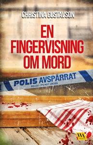 En fingervisning om mord (e-bok) av Christina G