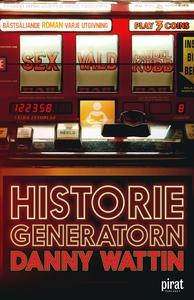 Historiegeneratorn (e-bok) av Danny Wattin