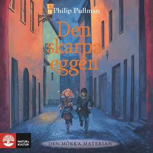 Den skarpa eggen (ljudbok) av Philip Pullman