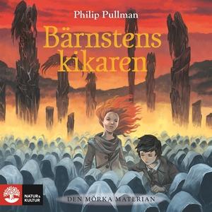 Bärnstenskikaren (ljudbok) av Philip Pullman