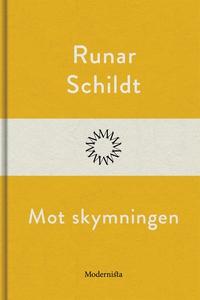 Mot skymningen (e-bok) av Runar Schildt