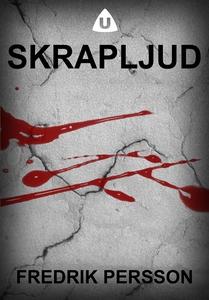 Skrapljud (e-bok) av Fredrik Persson