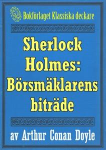 Sherlock Holmes: Äventyret med börsmäklarens bi