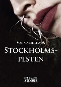 Stockholmspesten (e-bok) av Sofia Albertsson