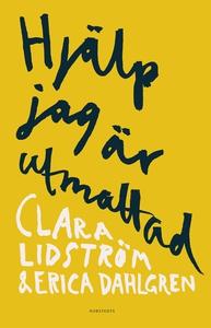 Hjälp jag är utmattad (e-bok) av Clara Lidström