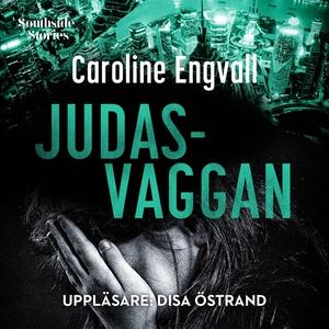 Judasvaggan (ljudbok) av Caroline Engvall
