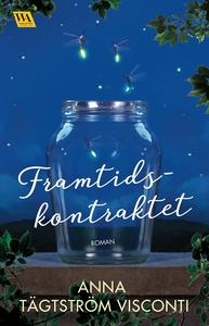 Framtidskontraktet (e-bok) av Anna Tågström Vis