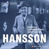 Sveriges statsministrar under 100 år / Per Albin Hansson