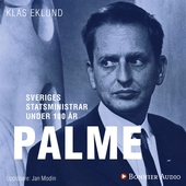 Sveriges statsministrar under 100 år. Olof Palme