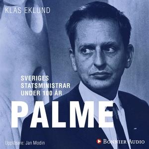 Sveriges statsministrar under 100 år. Olof Palm